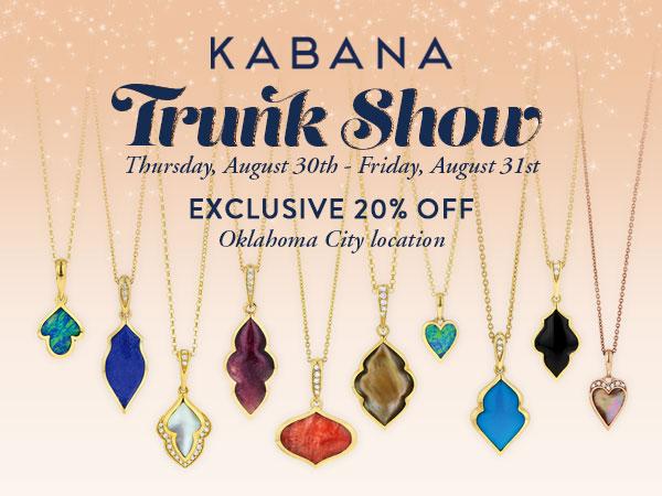 Kabana Trunk Show