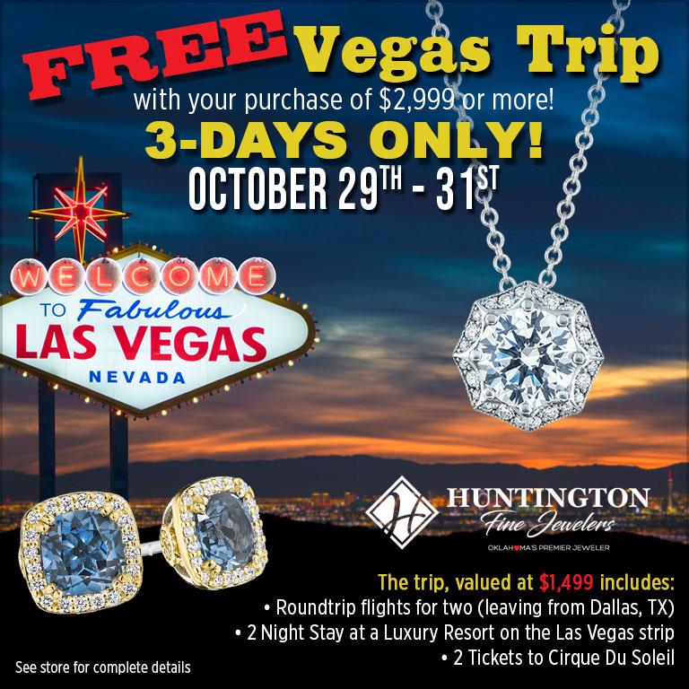 Free Vegas Trip on Huntington Fine Jewelers!